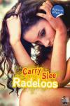 Slee, Carry - Radeloos