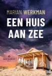Werkman, Marian - Een huis aan zee