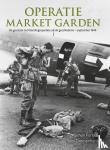 Forty, Simon, Timmermans, Tom - Operatie market garden