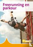 Hoof, Karin van - Freerunning en parkour