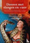 Samiera - Dansen met slangen en vuur