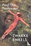 Teunissen, Paul Thé - Zwakke enkels