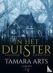 Arts, Tamara - In het Duister