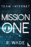 Wade, R. - Mission One