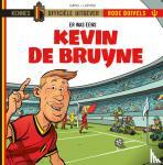 Lapuss' - Er waren eens...De Rode Duivels - Kevin De Bruyne