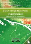 Huizinga, Anton - QGIS voor landmeters en wegontwerpers