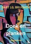 Bruijnen, Bart J.G. - Doek en planken