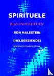 Ron Malestein, Paragnost - New age zaken