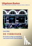 Mak, Geert - De ysbreeker