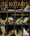 Marck, Liesbeth van der, Eisma, Marianne - De notaris in woord en beeld