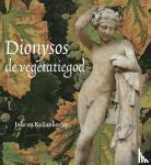 Lankester, Joke, Lankester, Ko - Dionysos, de vegetatiegod