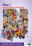 Heebels, Sander, Beekhuizen, Menno, Benschop, Petri, Schottert, Hanneke - Kies 1 burgerschap leerwerkboek