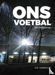 Lubberdink, Tim - Ons voetbal