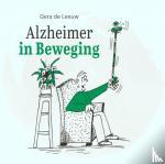 Leeuw, Gera de - Alzheimer in Beweging