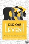 Boer, Mira de, Prins, Hagar, Schouten, Edith, Mannah, Elise, Groenwold-Grandia, Henrieke - Kijk ons leven!