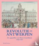 Deseure, Brencht, Van Goethem (voorwoord), Herman - Revolutie in Antwerpen