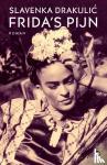 Drakulic, Slavenka - Frida's pijn