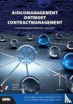 Velsen, C.M. van, Puil, J. van der, Corts, J.C., Broos, L.C.P., Ruepert, R., Weijers, F.G.A. - Risicomanagement ontmoet contractmanagement