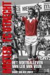 Linden, Danny van der - Mister FC Utrecht - het voetballeven van Leo van Veen