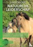 Loo, Lia van - HANDBOEK NATUURLIJK LEIDERSCHAP