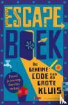 Tapia, Ivan, Montse, Linde - Escape boek – De geheime code van de grote kluis